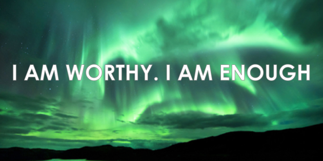 I-AM-WORTHY-I-AM-ENOUGH-630x315 (1).png